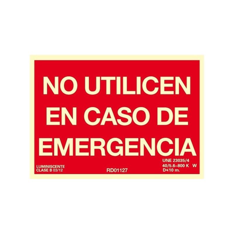 SEÑAL NO USAR EN CASO EMERGENCIA
